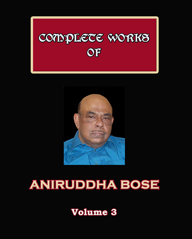 Complete Works of Aniruddha Bose (Volume 3)